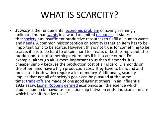 what is scarcity in economics with example